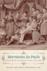 Mormons in Paris: Polygamy on the French Stage, 1874-1892 (Scènes francophones: Studies in French and Francophone Theater) Cover Image