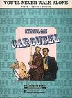 You'll Never Walk Alone: From Carousel Cover Image