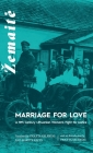 Marriage for Love: A Nineteenth-Century Lithuanian Woman's Fight for Justice Cover Image