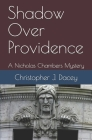 Shadow Over Providence: A Nicholas Chambers Mystery Cover Image