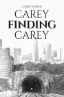Carey Finding Carey Cover Image