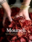 Mouneh: Preserving Foods for the Lebanese Pantry Cover Image