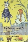 The Scarecrow of Oz: Large Print Cover Image