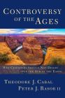 Controversy of the Ages: Why Christians Should Not Divide Over the Age of the Earth Cover Image