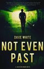 Not Even Past: A Jackson Donne Novel Cover Image