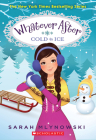 Cold as Ice (Whatever After #6) Cover Image