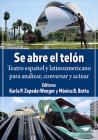Se Abre El Telon: Teatro Espanol Y Latinoamericano Para Analizar, Conversar Y Actuar Cover Image