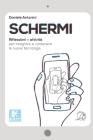 Schermi: Riflessioni e attività per integrare e contenere le nuove tecnologie Cover Image