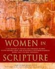 Women in Scripture: A Dictionary of Named and Unnamed Women in the Hebrew Bible, the Apocryphal/Deuterocanonical Books and New T Cover Image