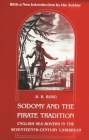 Sodomy and the Pirate Tradition: English Sea Rovers in the Seventeenth-Century Caribbean, Second Edition Cover Image