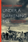 Under a Darkening Sky: The American Experience in Nazi Europe: 1939-1941 Cover Image