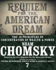 Requiem for the American Dream: The 10 Principles of Concentration of Wealth & Power Cover Image