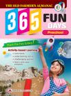 The Old Farmer's Almanac 365 Fun Days: Preschool - Activity Workbook for Preschool Grade Students - Daily Activity Book, Coloring Book, Educational Wo Cover Image