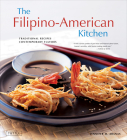 The Filipino-American Kitchen: Traditional Recipes, Contemporary Flavors Cover Image