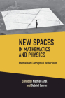 New Spaces in Mathematics and Physics 2 Volume Hardback Set: Formal and Conceptual Reflections Cover Image