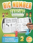 Big Number Tracing Book for Preschoolers: A Learn to Write Workbook to Practice Number Handwriting for Kids Ages 2-5- Trace Big Numbers from 1-20, Cou Cover Image