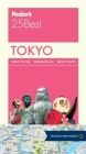 Fodor's Tokyo 25 Best (Full-Color Travel Guide #8) Cover Image