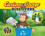 Curious George Discovers Recycling (science storybook) Cover Image