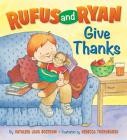 Rufus And Ryan Give Thanks Cover Image