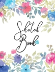 Sketch Book: Sketchbook Personalized Artist: 110 pages, Sketching, Drawing and Creative Doodling. Notebook and Sketchbook to Draw a Cover Image