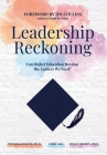 Leadership Reckoning: Can Higher Education Develop the Leaders We Need? Cover Image
