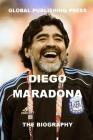 Diego Maradona: The Biography Cover Image