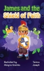 James and the Shield of Faith Cover Image