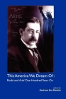 This America We Dream of: Rodo and Ariel One Hundred Years on (Ilas History S) Cover Image