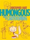 Humongous Book of Cartooning (Christopher Hart's Cartooning) Cover Image