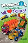 We Love Trucks! (Berenstain Bears) Cover Image
