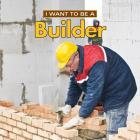 I Want to Be a Builder Cover Image
