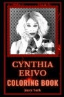 Cynthia Erivo Coloring Book: A Soul and R&B Star and a Motivating Stress Relief Adult Coloring Book Cover Image