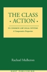 The Class Action in Common Law Legal Systems: A Comparative Perspective Cover Image