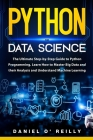 Python for Data Science: The Ultimate Step-by-Step Guide to Python Programming. Learn How to Master Big Data and their Analysis and Understand Cover Image