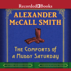 The Comforts of a Muddy Saturday (Isabel Dalhousie #5) Cover Image