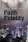 Faith & Fidelity (Faith, Love, & Devotion #1) Cover Image