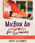 MacBook Air (2020 Model) For Seniors: Getting Started With Your First Mac Cover Image