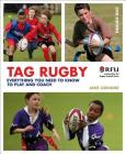 Tag Rugby: Everything you need to know to play and coach Cover Image