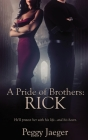 A Pride of Brothers: Rick Cover Image