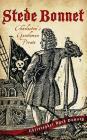 Stede Bonnet: Charleston's Gentleman Pirate Cover Image