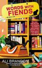 Words with Fiends (A Black Cat Bookshop Mystery #3) Cover Image
