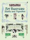 Art Nouveau Motifs and Vignettes (Dover Pictorial Archive) Cover Image