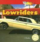 Lowriders (Wild Rides/Autos de Locura) Cover Image