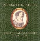 Portrait Miniatures from the Daphne Foskett Collection Cover Image