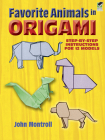 Favorite Animals in Origami (Dover Origami Papercraft) Cover Image