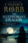 The Riverwoman's Dragon (Owen Archer Mystery #13) Cover Image