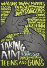Taking Aim: Power and Pain, Teens and Guns Cover Image