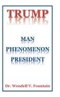 Trump: Man Phenomenon President Cover Image