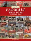 Legendary Farmall Tractors: A Photographic History Cover Image