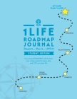 1Life ROADMAP Journal: Student Edition Cover Image